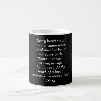 Every heart sings - Plato quote mug