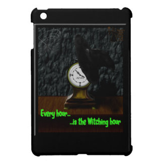 Every Hour...Is the Witching Hour iPad Mini Case