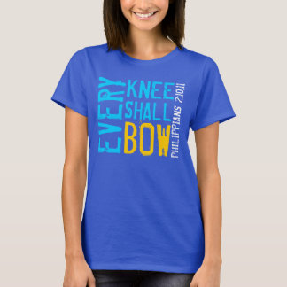 EVERY KNEE SHALL BOW bible verse Philippians T-Shirt