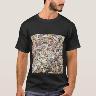 Every Leaf is a flower T-Shirt