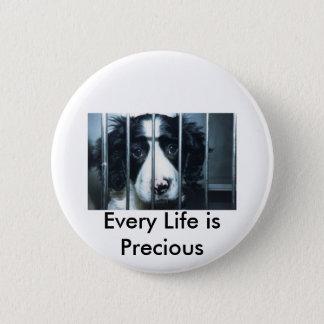 every life is precious puppy 6 cm round badge