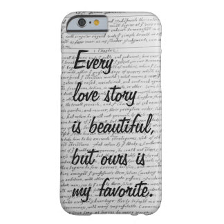 Every Love Story is Beautiful, Our Story iPhone 6  Barely There iPhone 6 Case