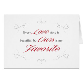 Every Love Story is Beautiful Valentine Card