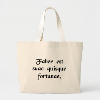 Every man is the artisan of his own fortune. jumbo tote bag