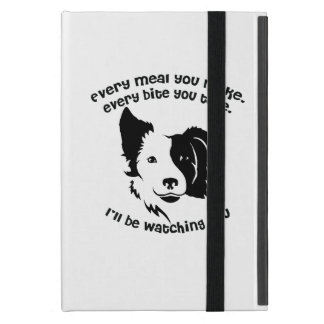 Every meal you make Border Collie Case For iPad Mini