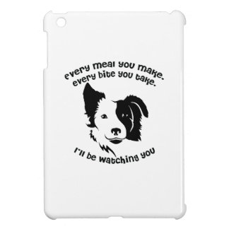 Every meal you make Border Collie Case For The iPad Mini
