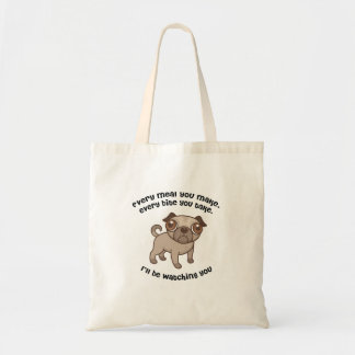 Every meal you make pug tote bag