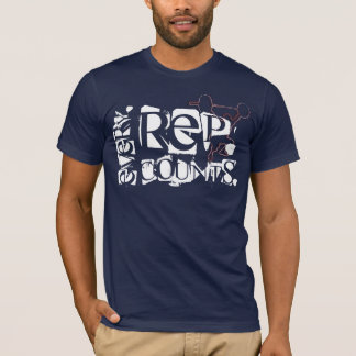 Every.Rep.Counts. T-Shirt