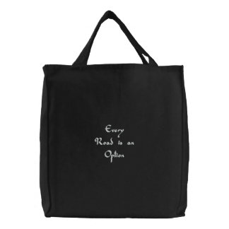 Every Road is an Option Embroidered Tote Bag