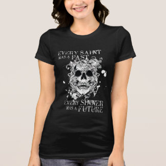 Every Saint T-Shirt