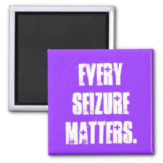 EVERY SEIZURE MATTERS. MAGNET