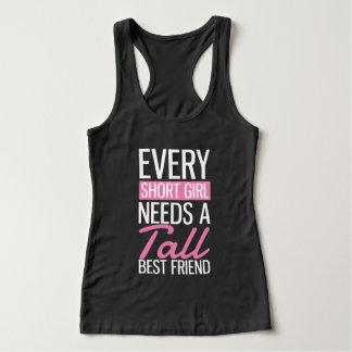 Every Short Girl Needs A Tall Best Friend Singlet
