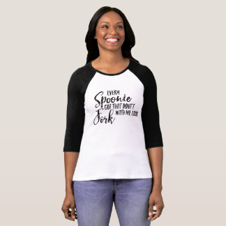 Every Spoonie Got That Don't Fork With Me Look T-Shirt