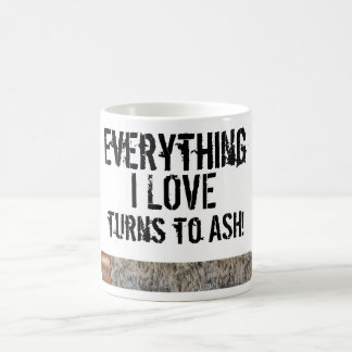 Every thing I Love... Cigar Coffee Mug