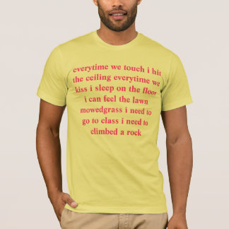 every time we couch lyrics T-Shirt