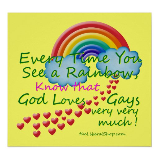 Every time You see A Rainbow Poster