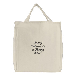 Every Woman is a Shining Star Bags