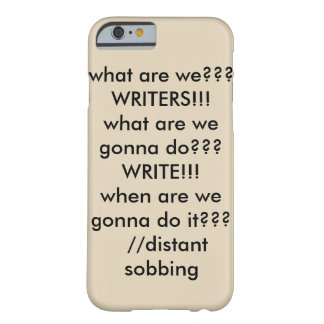 Every Writer Needs This. Barely There iPhone 6 Case