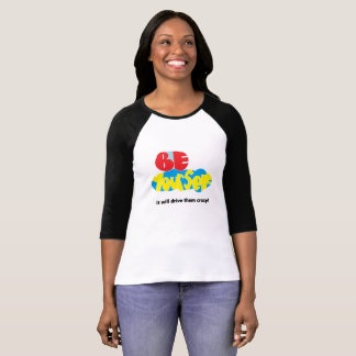 Everybody - Be Yourself T-Shirt