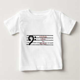 Everybody Follows the Bass Player Baby T-Shirt