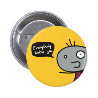 Everybody Hates You Pin