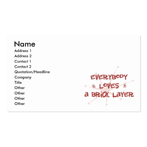 Everybody Loves A Brick Layer Business Card Templates