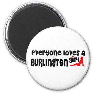 Everybody loves a Burlington Girl Magnet