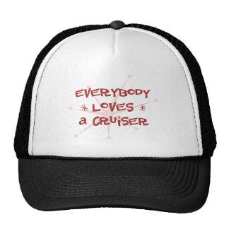 Everybody Loves A Cruiser Trucker Hats