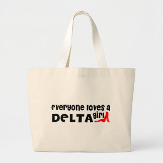 Everybody loves a Delta Girl Large Tote Bag