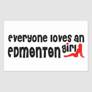 Everybody loves a Edmonton Girl Rectangular Sticker