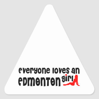 Everybody loves a Edmonton Girl Triangle Sticker