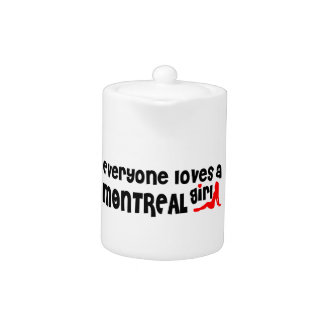 Everybody loves a Montreal Girl