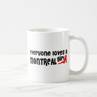 Everybody loves a Montreal Girl Coffee Mug