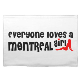 Everybody loves a Montreal Girl Placemat