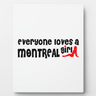 Everybody loves a Montreal Girl Plaque