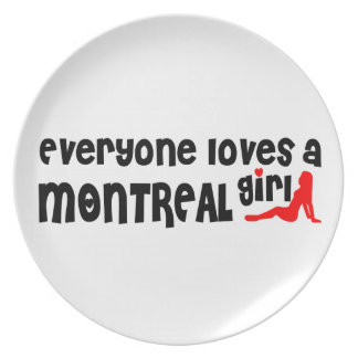 Everybody loves a Montreal Girl Plate