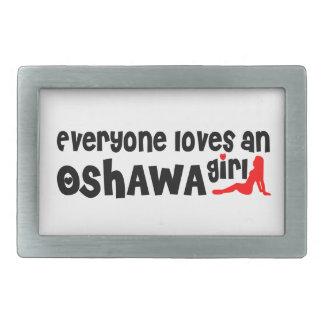 Everybody loves a Oshawa Girl Belt Buckle