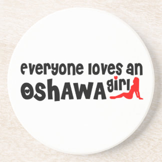 Everybody loves a Oshawa Girl Coaster