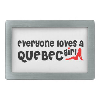 Everybody loves a Quebec Girl Rectangular Belt Buckle