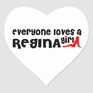 Everybody loves a Regina Girl Heart Sticker