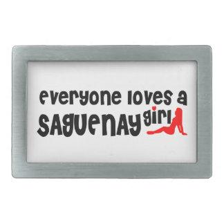 Everybody loves a Saguenay Girl Belt Buckles
