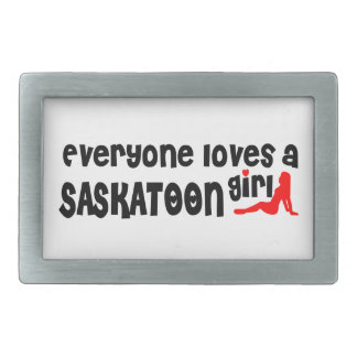 Everybody loves a Saskatoon Girl Rectangular Belt Buckle