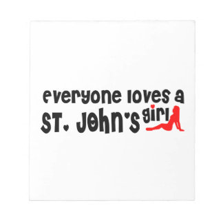 Everybody loves a St. John's Girl Notepad