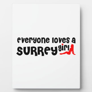 Everybody loves a Surrey Girl Plaque