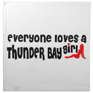 Everybody loves a Thunder Bay Girl Napkin