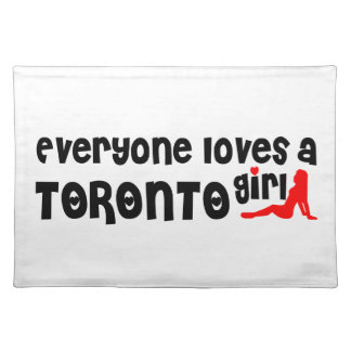 Everybody loves a Toronto Girl Placemat