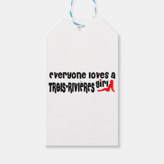 Everybody loves a Trois-Rivières Girl Gift Tags