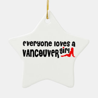 Everybody loves a Vancouver Girl Ceramic Ornament