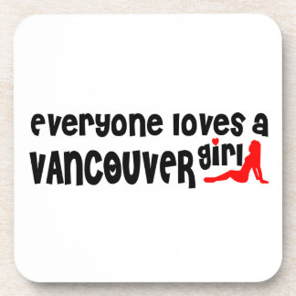 Everybody loves a Vancouver Girl Coaster