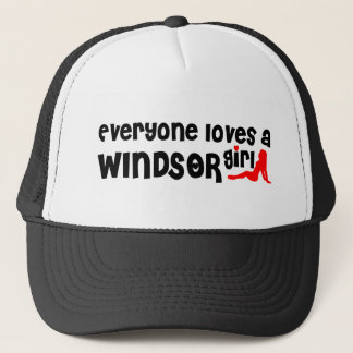 Everybody loves a Windsor Girl Trucker Hat